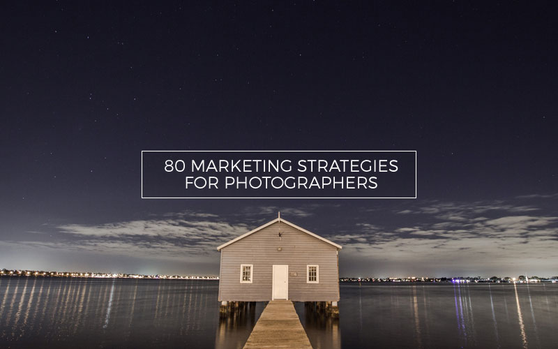 Top 80 list of free marketing strategies for photographers inspiration for marketing fandeluxe Gallery