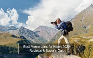 Best Macro Lens for Nikon 2020