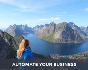 3 Ways to Automate a Business While You Are Gone