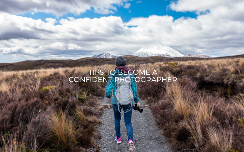How to build confidence in your photography