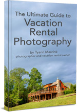 Ultimate Guide to Vacation Rental Photos