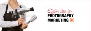 Photography Marketing Ideas