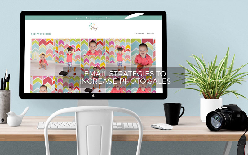 Email Strategies to Increase Photo Sales