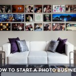 How to Start a Photography Business/
