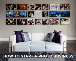 Learn how to start a photography business from scratch