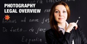 Photography Legal Overview