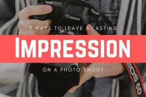 leaving a lasting impression on photoshoot