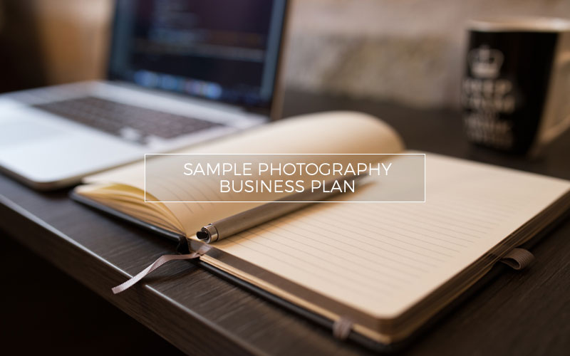Sample Photography Business Plan