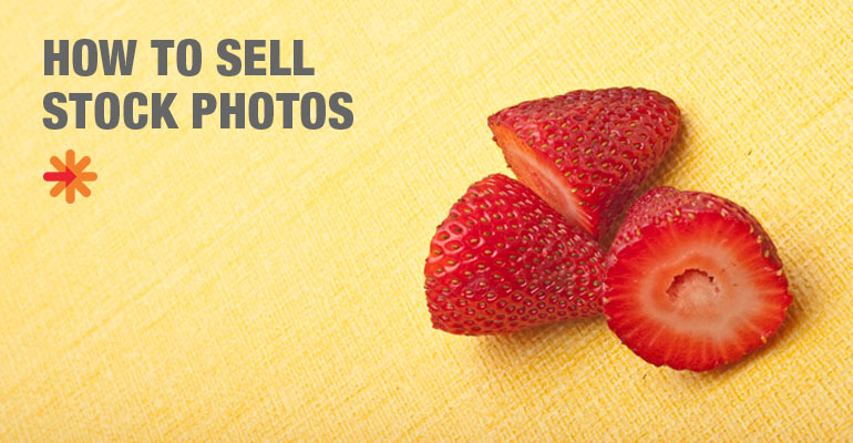 How to Sell Stock Photography - A Comprehensive Guide